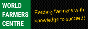 World Farmers Centre | Feeding farmers with knowledge